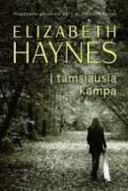 Haynes i tamsiausia kampa